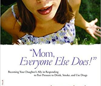 """""""Mom, Everyone Else Does!"""""""