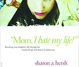 """Mom, I hate my life!"""