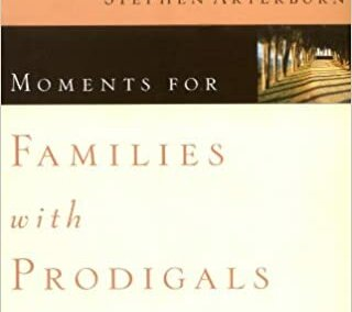 Moments for Families with Prodigals