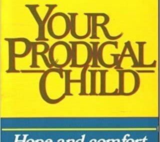Your Prodigal Child